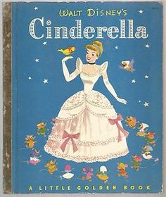 Today, I wanted to share with you my Cinderella book collection. First of all, we have the Little Golden Books - Cinderella: Cinderella's . Retro Disney, Vintage Disney, Jim Henson, Children's Book Illustration, Illustrations, Cinderella Book, Walt Disney, Dm Poster, Pulp