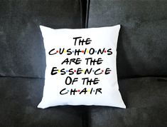 The Cushions Are The Essence Of The Chair Friends TV Show Inspired Pillow Case With Option For Pillow Insert Friends Moments, Friends Series, Friends Tv Show Gifts, Pillos, Friend Memes, Funny Friends, My New Room, Best Shows Ever, Favorite Tv Shows