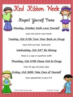 Respect Yourself is the 2015 theme for Red Ribbon Week.  Eliminate planning by using this already made flyer with days that fit the respect yourself theme.