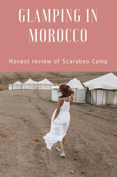 Read my full and honest review of glamping at Scarabeo Camp in Morocco