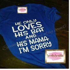 966cafa5 He Only Loves His Bat, Baseball Shirt, Baseball Mom Shirts, Funny Baseball  Shirt, Womens Shirt, Baseball T-Shirt, Tank, Gift for Mom