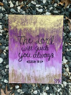 The Lord will guide you always // Isaiah 58:11 // bible verse canvas painting purple glitter gold // Canvases for Christ BMK