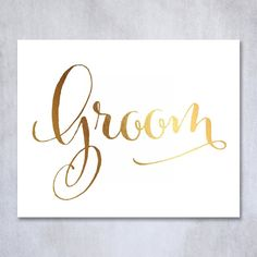 Groom Gold Foil Decor Print Wedding Reception Signage Seating Sign Party 8 inches x 10 inches. Digibuddha(TM) real foil art prints are made by hand in our small shop just outside of Philadelphia. • Made with gorgeous luxe gold foil and premium pure white matte card stock. • Prints arrive unmatted, ready to be placed in your favorite frame. • Original design: all Digibuddha(TM) paper goods are exclusively created in-house by our design team. /// Groom /// Gorgeous gold foil wedding signage…