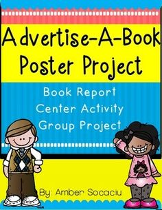 Advertise-A-Book Poster is an exciting way for students to share what they learned from a literature book. This project can be used with any literature genre as an independent book report, as a quick center activity, and/or as a group project (at the end of a book club literature study).