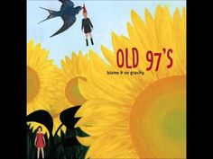 ▶ Old 97s - Color of a Lonely Heart is Blue