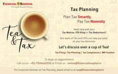 Plan tax smartly, pay tax honestly! Our experts are ready to help you with all your queries! Just call on +91-7506440356. #Business #Mumbai