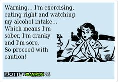 Warning... Im exercising, eating right and watching my alcohol intake... Which…