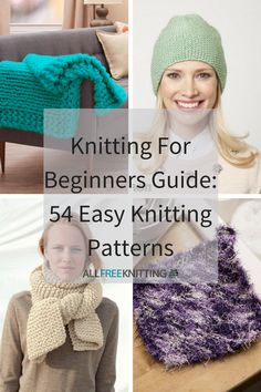 Knitting For Beginners Guide: 54 Easy Knitting Patterns | Check out our collection of the best free knitting patterns for beginners. There's something for everyone!