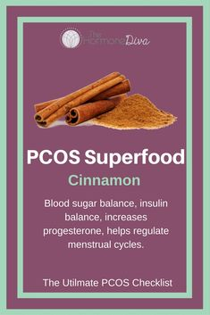 Cinnamon - a PCOS Superfood!  Grab Your PCOS Checklist for more Superfoods + Supplements, plus a free meal plan!