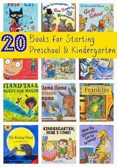 20 Back to School Books for Kids. Book Ideas for Kids Entering Preschool and Kindergarten.