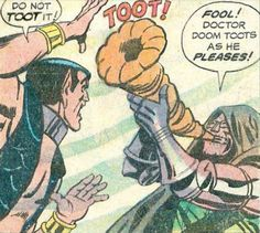 Of course Dr Doom tooted his own horn. Of course he did.