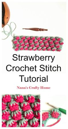 Learn how to crochet the Strawberry Crochet Stitch with this complete photo & video tutorial with written pattern instructions.  A beautifully textured stitch created with simple crochet stitches.  Looks just like strawberries!  So beautiful & fun to make!  #nanascraftyhome #crochet #crochetstitch #crochettutorial