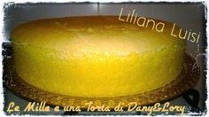 Le Mille e una Torta di Dany&Lory: PAN DI SPAGNA SOFFICISSIMO