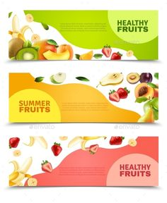 Buy Fruits Colorful Flat Horizontal Banners Set by macrovector on GraphicRiver. Summer healthy diet organically grown fruits and berries 3 horizontal colorful banners set abstract isolated vector i. Food Design, Web Design, Layout Design, Creative Poster Design, Creative Posters, Summer Fruit, Healthy Summer, Strawberry Summer, Logo Dulce