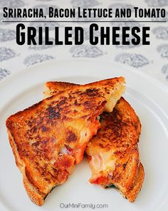 Our Mini Family: Sriracha, Bacon Lettuce and Tomato Grilled Cheese Entree Recipes, Cooking Recipes, Cheese Recipes, Great Recipes, Favorite Recipes, Yummy Recipes, Soup And Sandwich, Sandwich Ideas, Sandwich Recipes