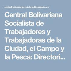 Central Bolivariana Socialista de Trabajadores y Trabajadoras de la Ciudad, el Campo y la Pesca: Directorio CBST-CCP