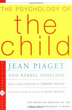 The Psychology Of The Child by Jean Piaget. $20.96. Author: Jean Piaget. Publisher: Basic Books; 1st Edition, 3rd Printing edition (October 18, 1969). Publication: October 18, 1969. Edition - 1st Edition, 3rd Printing