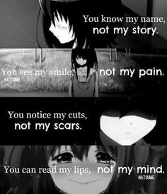 You think you know me. You have no fucking idea you dont know all the times iv been crying on the cold bathroom floor with the blade in my hand trying to stay strong when realy im weak Sad Anime Quotes, Manga Quotes, Accel World, Dark Quotes, A Silent Voice, Depression Quotes, Anime Life, True Quotes, Inspirational Quotes