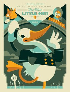 Tom Whalen Wise Little Hen Donald Duck Disney Movie Poster Mondo Donald Duck's first ever Disney movie. Hand numbered Edition of only Size of the poster is 18 x 24 Inches. This is a Color Silk Screen Print. The poster is Mint Condition and Stored Flat. Posters Disney Vintage, Retro Disney, Disney Movie Posters, Art Disney, Disney Kunst, Omg Posters, Cartoon Posters, Retro Cartoons, Classic Cartoons