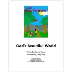 God's Beautiful World: Missions and Me. Teach preschoolers about the beauty of God's creation.