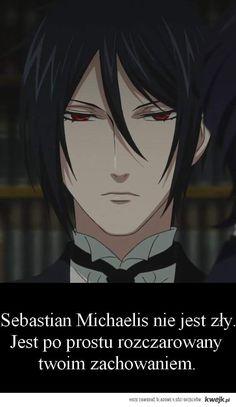 """Sebastian Michaelis isn't angry at you, he is just disappointed with your behavior"" Anime Meme, Black Butler, Read News, Me Me Me Anime, Otaku, Haha, Funny Memes, Fandoms, Marvel"