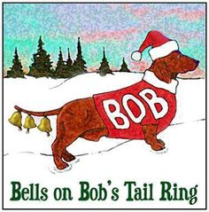 on - really cute Humor cartoon of a dachshund in a Santa Suit! of famous Bells holiday song carol! Merry Christmas, Christmas Jokes, All Things Christmas, Christmas Time, Christmas Comics, Christmas Wishes, Funny Christmas Quotes, Xmas Jokes, Halloween Jokes