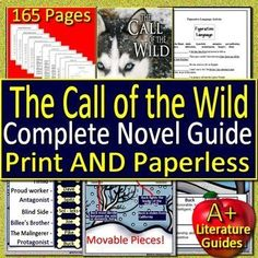 Digital Resource - The Call of the Wild, a 115 page/slide Common-Core aligned Complete Literature Guide for the novel by Jack London. It can be used with or without Google Drive (Paperless OR Print and Go) This guide can be used as a Print and Go, but also utilizes Google Docs for