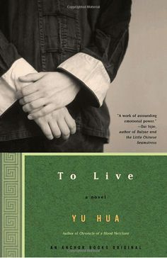 To Live: A Novel: Yu Hua, Michael Berry