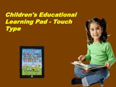 "Children's Educational Learning Pad - Touch Type.... Visit ""http://goo.gl/8O9Lzl""...For every sign up receive Rs.100,000 worth Genie Coupons only from ""http://goo.gl/O07Q2n""..."