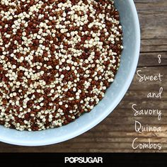 8 tasty combos for your quinoa bowl. Both sweet treats and savory, balanced dinners!