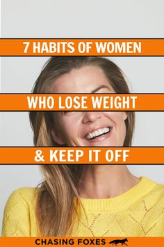 Losing weight can be hard, but keeping your weight loss once you've attained it can be even harder! Therefore, I've collected the daily habits of people who not only lose weight, but keep it off too! #ChasingFoxes #LoseWeight #KeepWeightOff