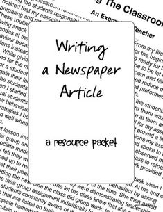 This packet contains resources for teaching students how to write a newspaper article.Includes:- Handout with the parts of a newspaper article- sample article- analyzing a newspaper article questions sheet- answer key for questions sheet- anchor chart- graphic organizer for student brainstorming- student checklist for completion of their newspaper articlesThank you and click the red star above to follow me!