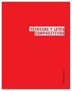 Libro Composicion Visual Trabajo para Diseño Editorial. Diseño de libro con las Técnicas y Leyes Compositivas del diseño.