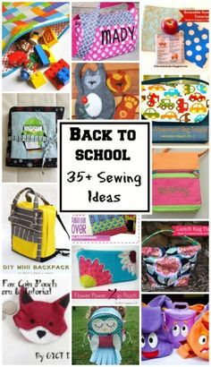 35+ ideas for Back to School sewing projects. Bags of course, plus lots more.
