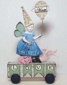 Fairy Mom LOVE vtg Prim HandMade Pull Toy Mixed Media Altered aRt Collage ooak