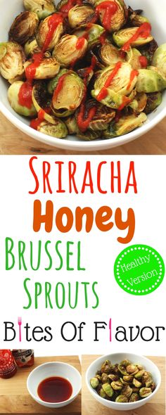 Sriracha Honey Brussel Sprouts- Healthy &full of flavor Sriracha Honey ...