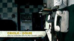 Criolo Doum Vídeo Clipe 2013