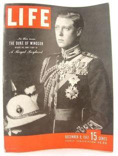 Original Life Magazine from December 1947 - Duke of Windsor Look Magazine, Time Magazine, Magazine Covers, Magazine Photos, News Magazines, Vintage Magazines, British Magazines, Edward Viii, Life Cover