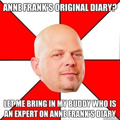 """The Pawn Stars meme is also known by a lengthier appellation of """"I've Got a Buddy Who's an Expert In X"""". Pawn Stars is a television show on the History channel, and is one of a long list of shows that are popular yet tightly focused on a particular """" Pawn Stars, Call My Friend, Teen Programs, Library Programs, Thing 1, My Buddy, Laugh Out Loud, Laugh Laugh, Laugh Track"""