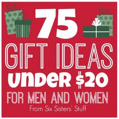 75 Gift Ideas Under $20 for Men and Women from sixsistersstuff.com #giftideas