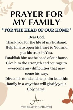 For The Head Of Our Home Prayer For My Family, Prayers For My Husband, Good Prayers, Special Prayers, Prayer For You, Power Of Prayer, Powerful Prayers, Prayer Scriptures, Bible Prayers