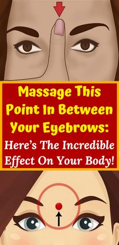 Health With Saro: Massage This Point In Between Your Eyebrows: Here's The Incredible Effect On Your Body! High Knee Exercise, Sagging Face, Inner Thigh Lifts, Knee Exercises, Stretches, How To Relieve Headaches, Improve Concentration, Get Toned, Self Massage