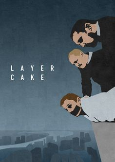 Layer Cake | Eight Classy Posters For Eight Great Films