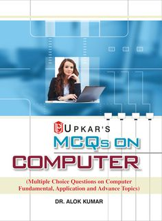 MCQs Multiple Choice Questions on Computer Fundamental, Application and Advance Topics 01 Edition is a comprehensive book for beginners learning computer fundamentals. The book primarily aims to help students preparing for a test in computer science as a supplementary subject
