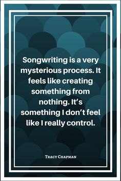 Songwriting Planet - Learn the Craft of Songwriting Sound Of Music, Music Is Life, Tracy Chapman, Gives Me Hope, Author Quotes, Quotations, Singing, Writer, Lyrics