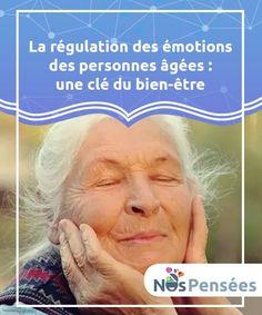 La régulation des émotions des personnes âgées : une clé du bien-être   La bonne régulation des émotions des personnes âgées est un exercice de santé et de bien-être.Fait intéressant, plusieurs études ont révélé qu'au-delà du déclin physique et cognitif, les personnes âgées sont, en moyenne, beaucoup plus sensibles aux émotions positives. Emotion, Les Sentiments, Positive Vibes, Positivity, Thinking About You, Elderly Person, Sensory Activities, Interesting Facts, Psychology