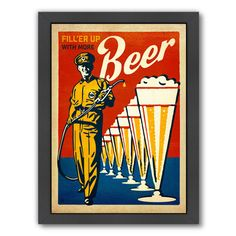 """East Urban Home 'Beer Filler Up' by Anderson Design Group Framed Vintage Advertisement Size: 26.5"""" H x 20.5"""" W x 1.5"""" D"""