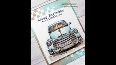 Unity Quick Tip: Watercolor Truck with Markers Birthday Cards, Happy Birthday, Unity Stamps, Journal Entries, Markers, Paper Crafts, Trucks, Watercolor, Learning