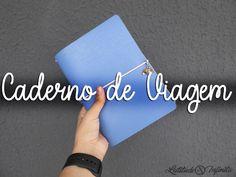 Travel Journal: O que colocar no Caderno de Viagem