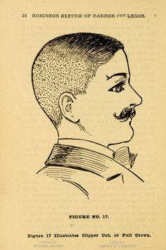 The Clipper Cut for men Seattle, Washington, 1906 Robinson System of Barber Colleges